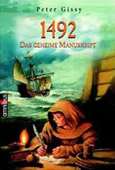 Peter Gissy 1492, Das geheime Manuskript, Omnibus, 2004