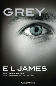 E L James Darker – Fifty Shades of Grey. Gefährliche Liebe von Christian selbst erzählt, Goldmann, 2017
