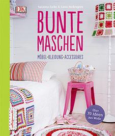 Susanna Zacke, Sania Hedengren Bunte Maschen: Möbel – Kleidung – Accesssoires, Dorling Kindersley, 2015
