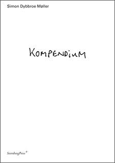 Simon Dybbroe Møller Kompendium, Sternberg Press, 2009