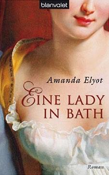 Amanda Elyot Eine Lady in Bath, Blanvalet, 2008