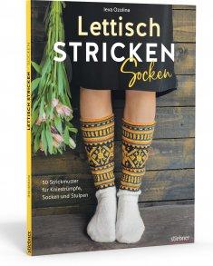 Lettisch stricken: Socken. 50 Strickmuster für Kniestrümpfe, Socken und Stulpen, 2020