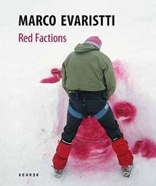 Marco Evaristti Red Faction, Kehrer Verlag, 2008