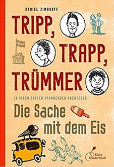 Daniel Zimakoff Die Sache mit dem Eis, Klett Kinderbuch Verlag, 2012