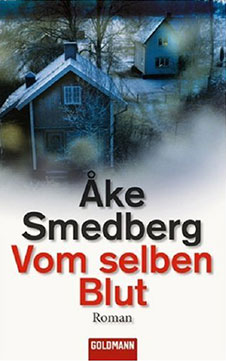 Åke Smedberg Vom selben Blut, Goldmann, 2007 / SAGA Egmont 2015